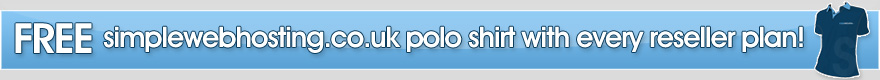 FREE simplewebhosting.co.uk polo shirt with every reseller plan!